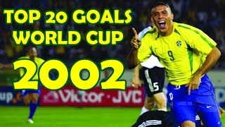 Download TOP 20 GOALS - WORLD CUP 2002 Video