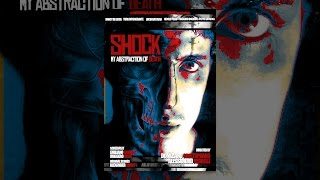 Download Shock: My Abstraction Of Death Video