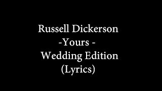 Download Russell Dickerson - Yours - Wedding Version - (lyrics) Video