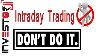 Download Intraday Trading Don't Do it [Hindi] Video