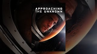 Download Approaching The Unknown Video