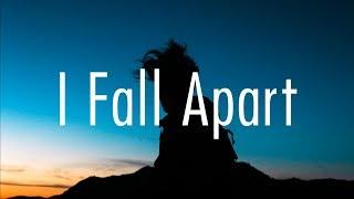 Download Post Malone – I Fall Apart (Lyrics) Video