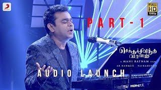 Download Chekka Chivantha Vaanam - Audio launch Live Part 1/4 A.R. Rahman   Mani Ratnam Video