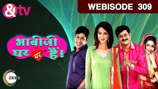 Download Bhabi Ji Ghar Par Hain - Episode 309 - May 5, 2016 - Webisode Video