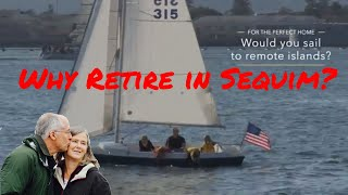 Download Why Retire in Sequim? Video