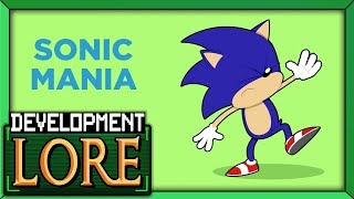 Download SONIC MANIA: By the Mania, For the Mania | Development LORE in a Minute! | Taxman & Stealth | LORE Video
