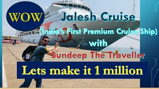 Download Jalesh Cruise, India's First Ever Luxury Cruise Ship with Sundeep The Traveller Video