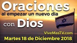 Download Oraciones al empezar un nuevo día con Dios | Martes 18 de Diciembre Video