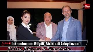 Download İskenderun'a Bilgili, Birikimli Aday Lazım ! 19 Ekim 2018 8gunhaber 1 Video