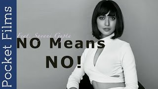 Download A Proposal - Feat. Sayani Gupta | When Girls Say NO, It Means NO - Hindi Short Film Video