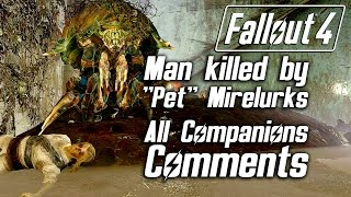 Download Fallout 4 - Man Killed By ″Pet″ Mirelurks - All Companions Comments Video