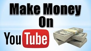 Download How to Make Money on YouTube! (2016-2017) Video