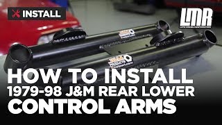 Download How To Install Mustang J&M Rear Lower Control Arms (79-98) Video