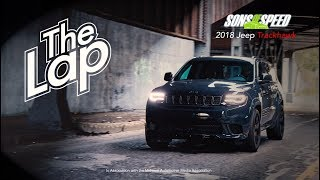 Download 2018 Jeep Grand Cherokee Trackhawk - The Lap | Sons of Speed Video