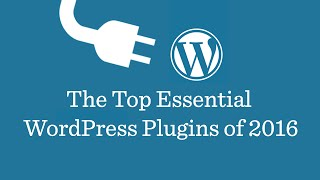 Download Top 11 Best Wordpress Plugins 2016 | Must Have Plugins For Wordpress! Video