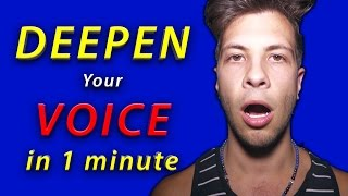 Download Deepen your VOICE in less the a minute Video