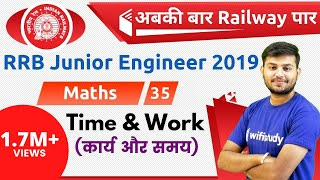 Download 11:00 AM - RRB JE 2019 | Maths by Sahil Sir | Time & Work Video