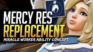 Download Overwatch MERCY RESURRECTION REPLACEMENT - Miracle Worker - New Ability Concept Video