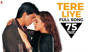 Download Tere Liye - Full Song | Veer-Zaara | Shah Rukh Khan | Preity Zinta Video