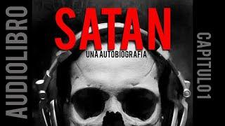 Download Audiolibro - Satán, Una autobiografía - Capítulo 1: Encantado de conocerte Video