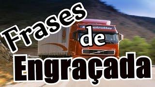 Download Belas Frases - OS MAIS ENGRAÇADOS PARACHOQUE DE CAMINHÃO Video
