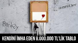 Download Banksy'nin 8.000.000 TL değerindeki tablosu neden kendini imha etti? Video