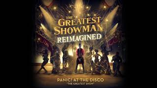 Download Panic! At The Disco - The Greatest Show (from The Greatest Showman: Reimagined) Video