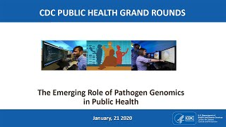 Download The Emerging Role of Pathogen Genomics in Public Health Video