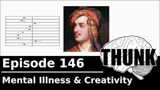 Download THUNK - 146. Mental Illness & Creativity Video