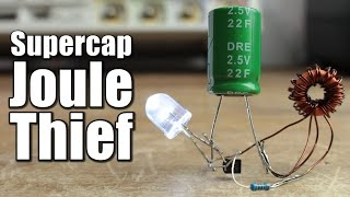 Download Supercapacitor Joule Thief Video