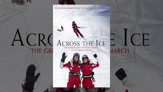 Download Across the Ice Video