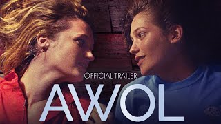 Download AWOL (2017) | Official Trailer HD Video