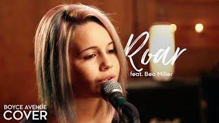 Download Roar - Katy Perry (Boyce Avenue feat. Bea Miller cover) on Spotify & Apple Video