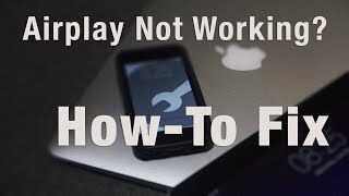 Download Airplay Not Working? How-To Fix Video