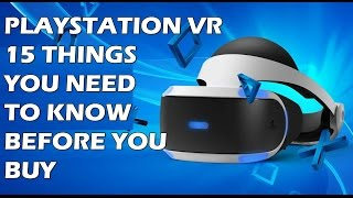 Download 15 Things You NEED To Know Before You Buy A PlayStation VR Video