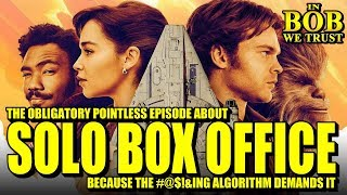 Download In Bob We Trust - SOLO: A BOX-OFFICE STORY Video