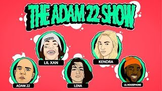 Download The Adam22 Show #9: Lil Xan & Kendra Sunderland Video