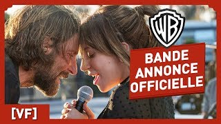 Download A Star is Born - Bande Annonce Officielle (VF) - Lady Gaga / Bradley Cooper Video