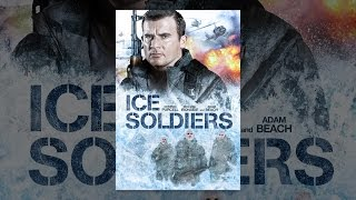 Download Ice Soldiers Video