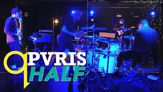 Download PVRIS - Half (LIVE) Video