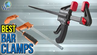 Download 10 Best Bar Clamps 2017 Video