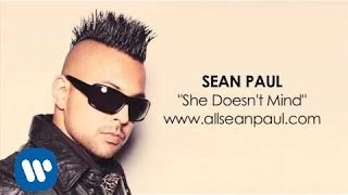 Download Sean Paul - ″She Doesn't Mind″ [AUDIO] Video