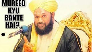 Download MUREED KYU BANTE HAI ? Allama Ahmed naqshbandi sahab new video Video