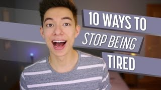 Download 10 Ways to Stop Being Tired Video