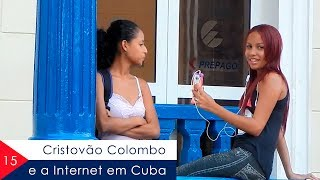 Download Cristovao Colombo e a Internet em Cuba - EP 15 Video
