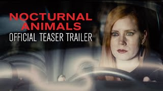 Download NOCTURNAL ANIMALS - Official Teaser Trailer - In Select Theaters November 18 Video