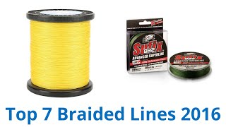 Download 7 Best Braided Lines 2016 Video