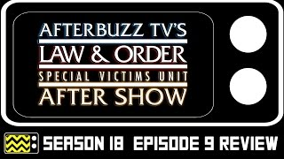 Download Law & Order: SVU Season 18 Episode 9 Review & After Show | AfterBuzz TV Video