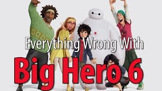 Download Everything Wrong With Big Hero 6 Video
