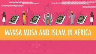 Download Mansa Musa and Islam in Africa: Crash Course World History #16 Video